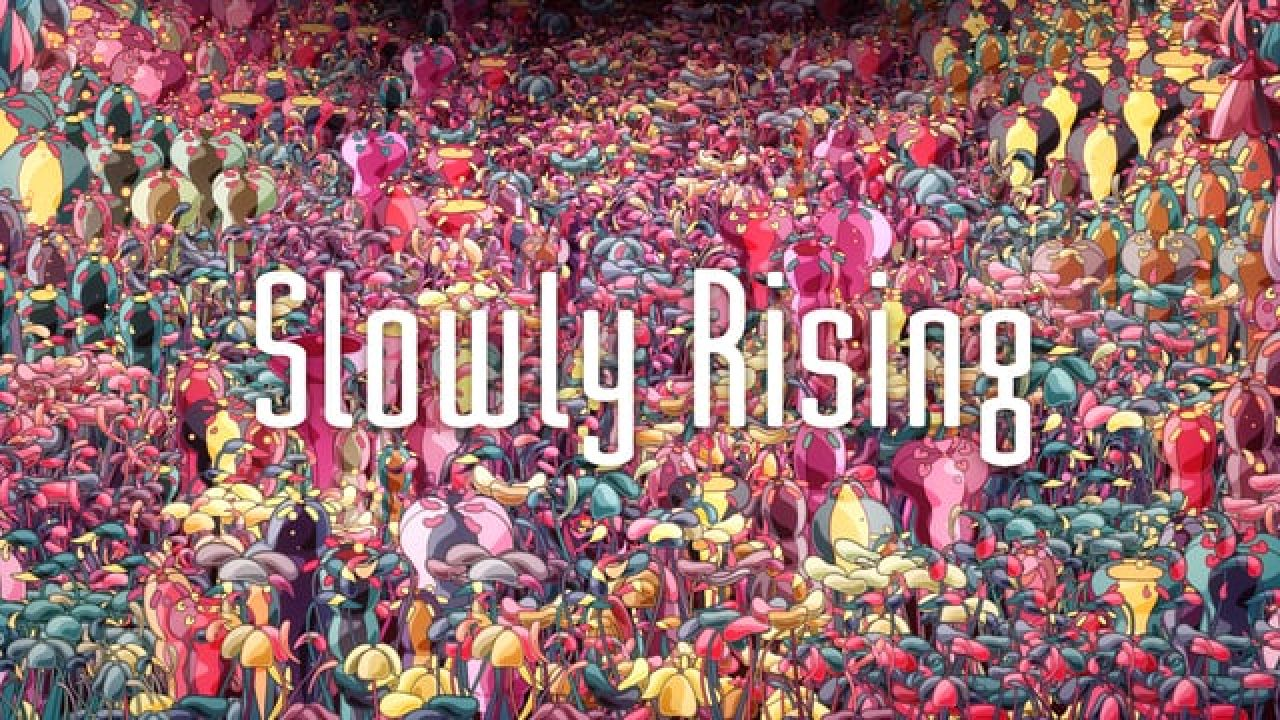 Slowly Rising